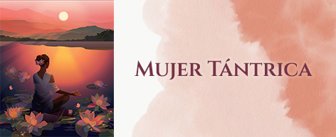 Mujer Tántrica